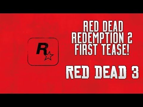 Red Dead Redemption 2 - FIRST OFFICIAL TEASE! Reveal Trailer Coming & RDR2 Finally Confirmed!