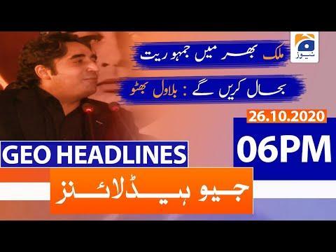 Geo Headlines 06 PM | 26th October 2020