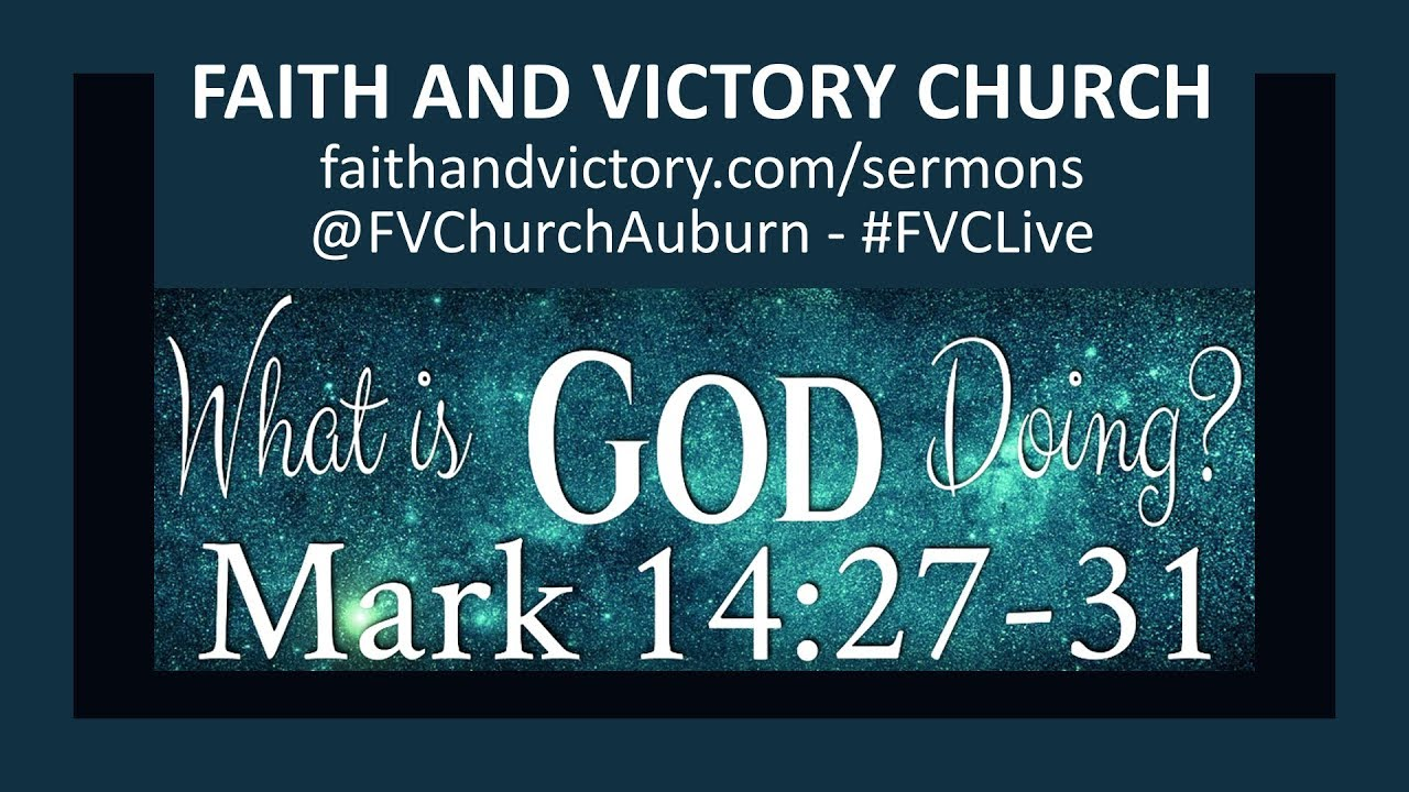 What is God Doing? - Faith and Victory Church - overcoming sin