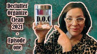 🧹 D.O.C (Declutter - Orgąnize - Clean) || 2021 || Episode 1 🧹
