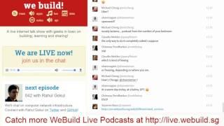 042 with Rahul Gokul - WeBuild LIVE (trimmed)