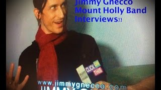 Jimmy Gnecco - Ours | Mount Holly Band Full Interviews