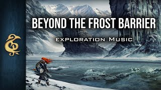Fantasy Music - Beyond The Frost Barrier (long version) by Michael Ghelfi
