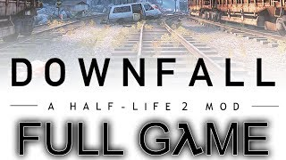 "Half Life 2: Downfall (Mod) - Let's Play - ""FULL GAME"" 