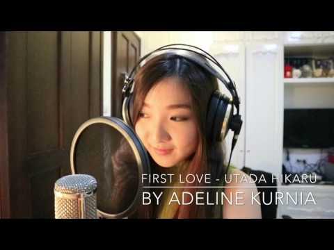 First Love - Utada Hikaru By Adeline Kurnia