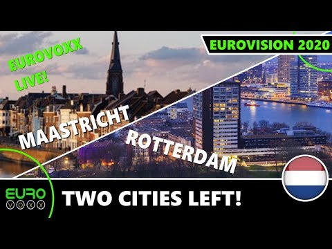EUROVISION 2020 HOST CITY: ROTTERDAM OR MAASTRICHT? | EUROVOXX LIVE