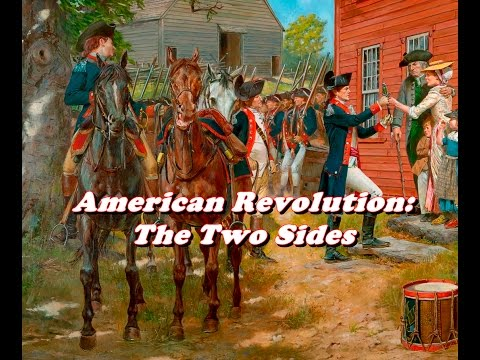 History Brief: American Revolution, The Two Sides