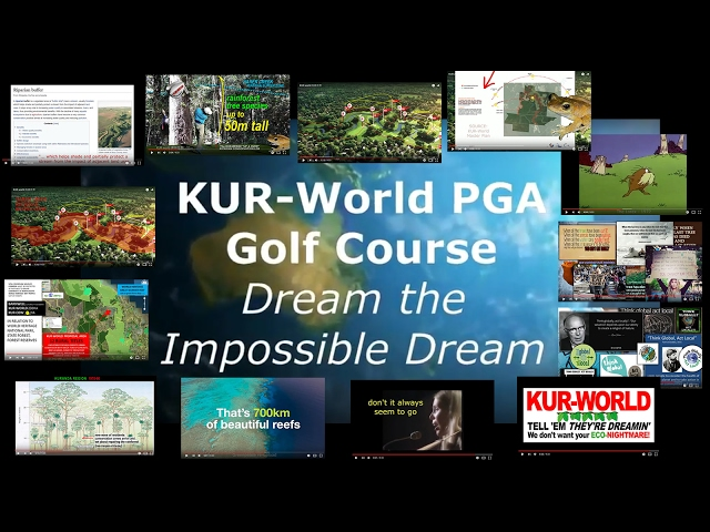 KUR-World, KUR-Cow, Reever and Ocean: SIGNIFICANT DESIGN FLAWS 18 HOLE PGA GOLF COURSE