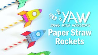 Young Artist Workshop: Paper Straw Rockets