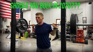 My Bulking Plan Iฑ 2020 | Should You Bulk In 2020? | Things To Consider