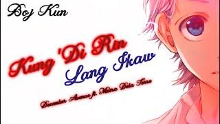 Kung Di Rin Lang Ikaw - Zutto Mae Kara Suki Deshita[AMV]
