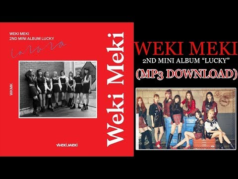 Weki Meki 위키미키   2nd Mini Album 'LUCKY' (DOWNLOAD MP3)