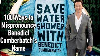 100 Ways to Mispronounce Benedict Cumberbatch's Name