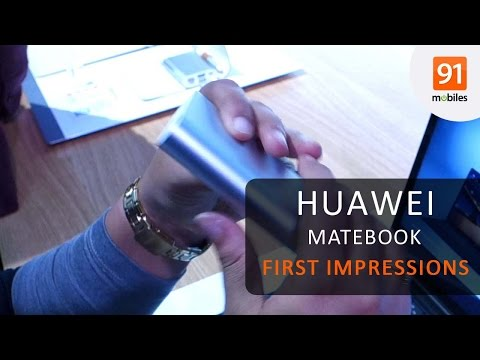 Huawei MateBook: First Look | Hands On | Price