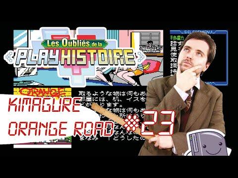 """#23 """"Kimagure Orange Road"""" Les Oubliés de la Playhistoire (MSX)"""