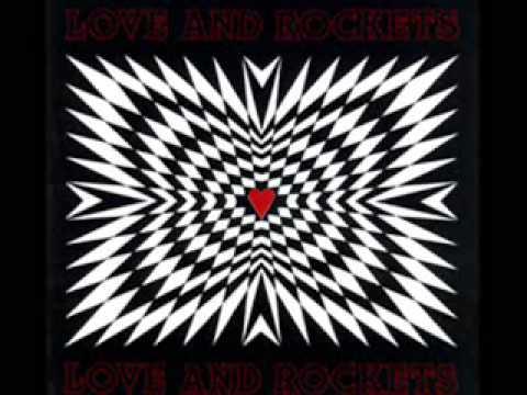 love & rockets - i feel speed