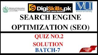SEO Quiz-02 Solution | Batch 07 | Digiskills