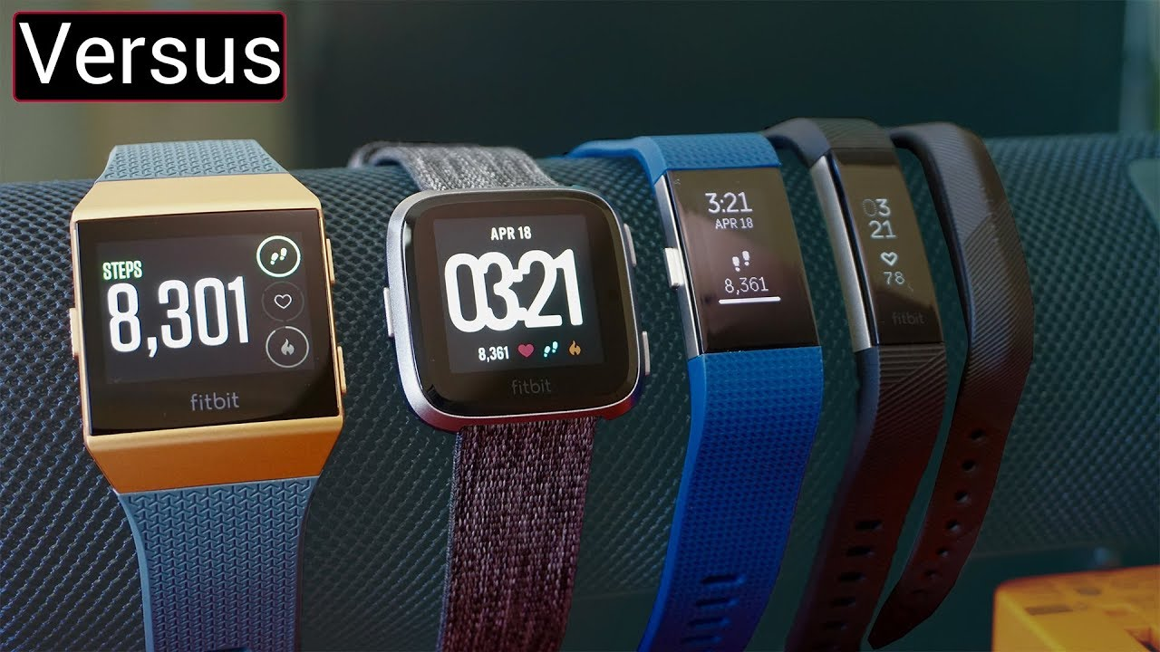 Fitbit Versa Vs Fitbit Ionic - Fitbit's Wearable Lineup Explained