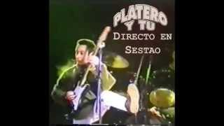 Platero y Tu -(2)- No me Quieres Saludar - Directo en Sestao