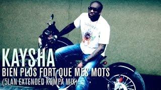 Kaysha : Bien plus fort que mes mots (5Lan extended kompa mix)