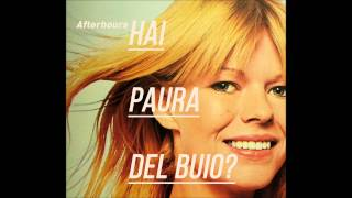 Afterhours - Mi trovo nuovo feat. Rachele Bastreghi - Hai paura del buio? RELOADED