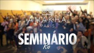 Amakha Paris // Seminário - Rio de Janeiro/RJ