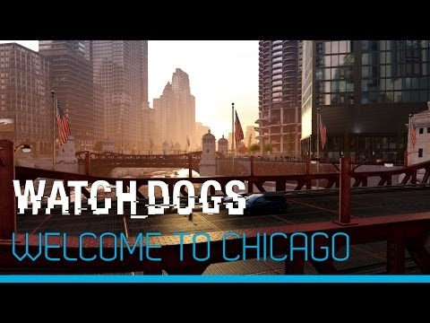New Watch Dogs trailer welcomes players to Chicago