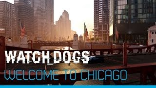 Watch_Dogs - Welcome to Chicago [UK]