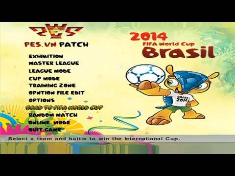 PES 6 PES.VN Patch - Road To FIFA World Cup 2014 - Download