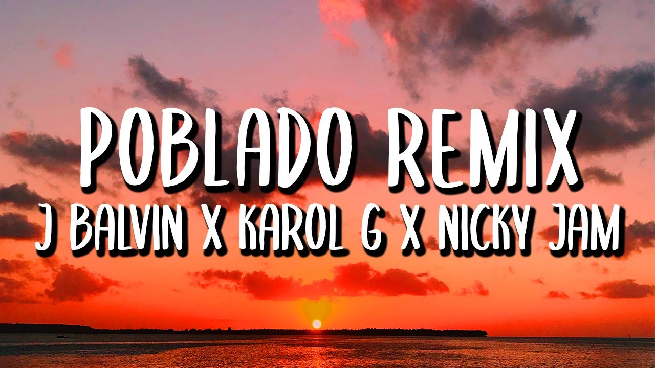 J Balvin x Karol G x Nicky Jam Ft. Crissin x Totoy x Natan & Shander - Poblado REMIX (Letra/Lyrics)