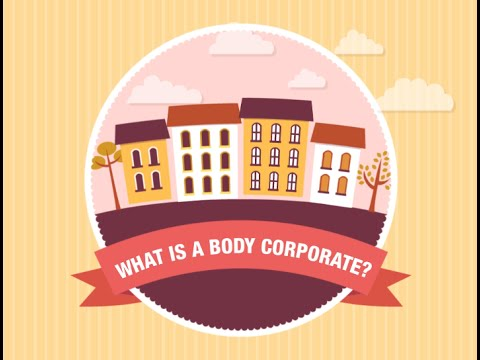 What Is A Body Corporate?