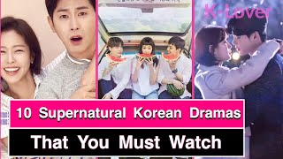 Video 10 Supernatural Korean Dramas You Have To Watch! download MP3, 3GP, MP4, WEBM, AVI, FLV April 2018