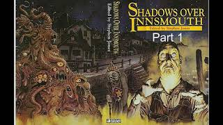 Shadow Over Innsmouth, Part 1 - H.P. Lovecraft - Epic Horror Theatre