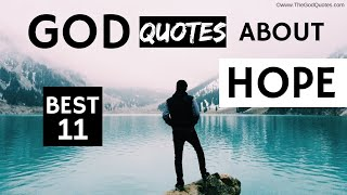 BEST 11 GOD QUOTES ABΟUT HOPE AND FAITH [AFFIRMATIONS] - TheGodQuotes