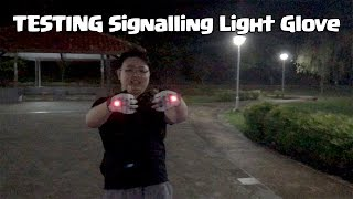Testing my Magnetic Switch Signalling light glove