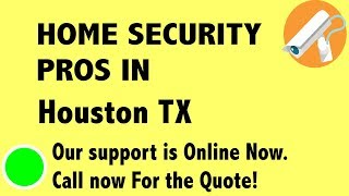 Best Home Security System Companies in Houston TX