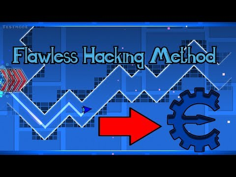 Flawless Hacking Method Tutorial - Geometry Dash