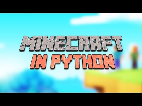Creating Minecraft in Python [with the Ursina Engine]