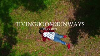 FRXXMXN - Living Room Runways
