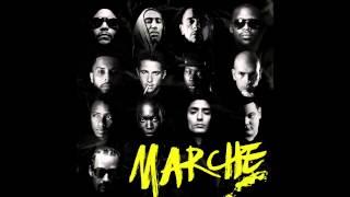 """"""" Marche """" - Kool Shen , Akhenaton , Disiz la Peste, Soprano , Nekfeu ..."""