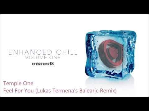 Temple one feel for you lukas termena s balearic remix