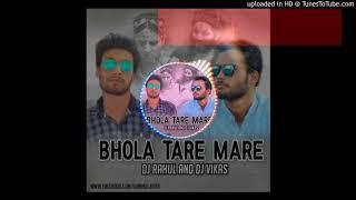 Bhola Tare Mare-Club Mix Dj Rahul n Dj Vikas Kota