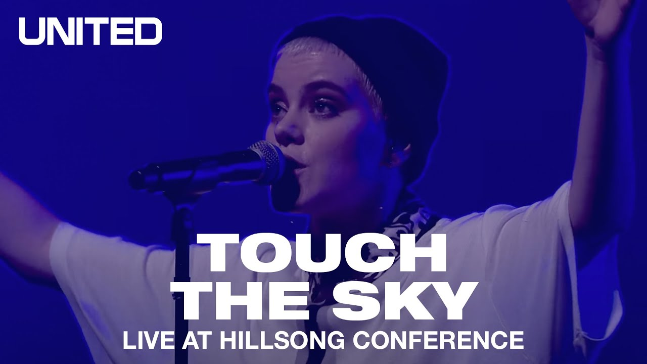 Download Touch The Sky (Live at Hillsong Conference) - UNITED