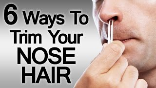 6 Tips On How To Trim Nose Hair | Men's Nasal Hair Grooming Methods Nose Cleaner Tools