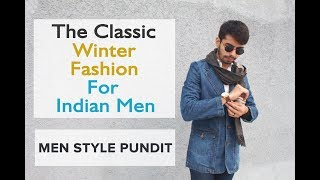 Winter Fashion For Indian Men