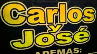 Carlos y Jose - El Jardin De Las Flores