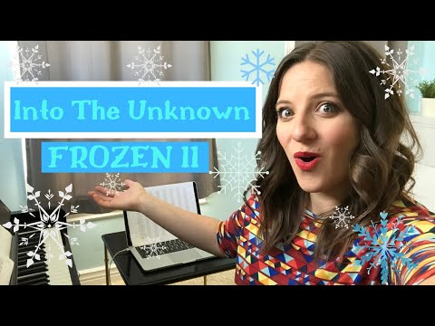"How To Sing ""Into The Unknown"" from Frozen 2"