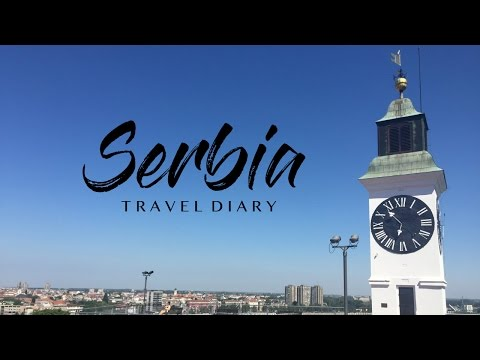 Serbia 2015 | Travel Diary