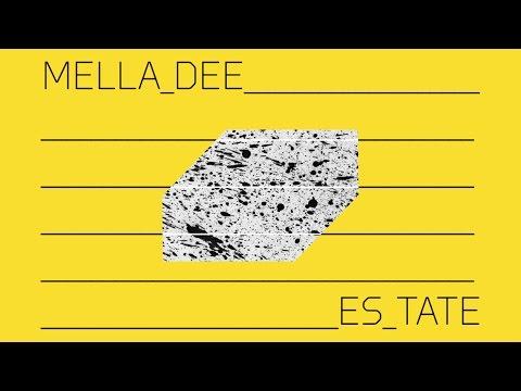 Download Mella Dee - Estate