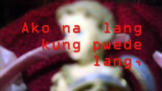 Ako na lang - zia Quizon lyrics